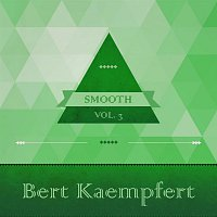 Bert Kaempfert – Smooth, Vol. 2