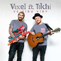 Voxel – Ve víru víry (feat. Tokhi)