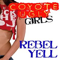 Coyote Ugly Girls – Rebell Yell