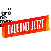 Herbert Grönemeyer – Dauernd Jetzt