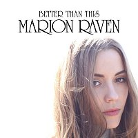 Marion Raven – Better Than This