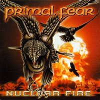 Primal Fear – Nuclear Fire