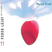 Marian Friedl – 11 podob lásky