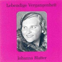 Johanna Blatter – Lebendige Vergangenheit - Johanna Blatter