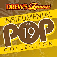 The Hit Crew – Drew's Famous Instrumental Pop Collection [Vol. 19]