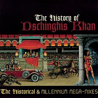 Dschinghis Khan – The History Of Dschinghis Khan