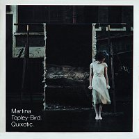 Martina Topley-Bird – Quixotic
