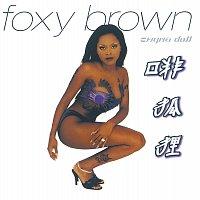 Foxy Brown – Chyna Doll