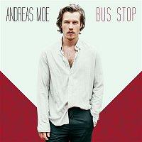 Andreas Moe – Bus Stop