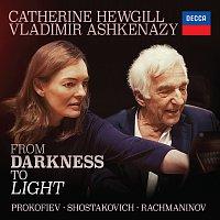 Catherine Hewgill, Vladimír Ashkenazy – From Darkness To Light