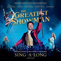 Various Artists.. – The Greatest Showman (Original Motion Picture Soundtrack) [Sing-a-Long Edition]
