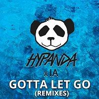Hypanda & IA – Gotta Let Go (Remixes)