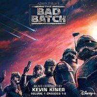 Kevin Kiner – Star Wars: The Bad Batch - Vol. 1 (Episodes 1-8) [Original Soundtrack]