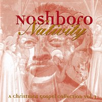 Různí interpreti – Nashboro Nativity: A Christmas Gospel Collection Vol. 1