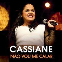 Cassiane – Nao Vou Me Calar