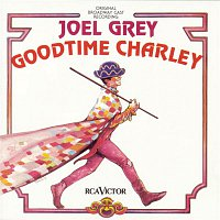 Original Broadway Cast of Goodtime Charley – Goodtime Charley (Original Broadway Cast Recording)