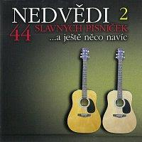 František Nedvěd, Jan Nedvěd – 2 / 44 slavných písniček ...a ještě něco navíc