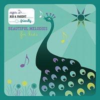 Beautiful Melodies For Kids [International Version]
