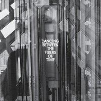 Anberlin – Dancing Between The Fibers Of Time