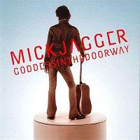 Mick Jagger – Goddess in the Doorway