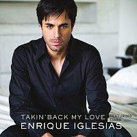 Enrique Iglesias, Ciara – Takin' Back My Love [France Version]
