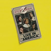 Little River Band – Live In America [Live]