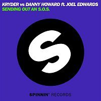 Kryder & Danny Howard – Sending Out An S.O.S. (feat. Joel Edwards)