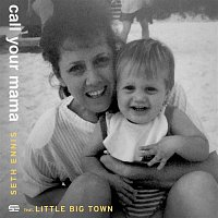 Seth Ennis, Little Big Town – Call Your Mama