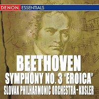 """Zdeněk Košler, Slovak Philharmonic Orchestra – Beethoven: Symphony No. 3 """"Eroica"""""""