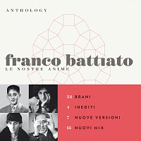 Franco Battiato – Anthology - Le Nostre Anime