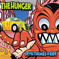 The Hunger – Devil Thumbs A Ride