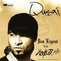 Qusai – Don Legend The Kamelion