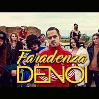 Denoi – Faradenza