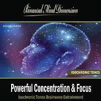 Powerful Concentration & Focus: Isochronic Tones Brainwave Entrainment
