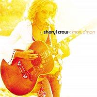 Sheryl Crow – C'mon, C'mon