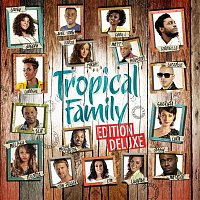 Various Artists.. – Tropical Family (Edition Deluxe)