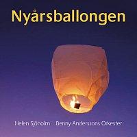 Helen Sjoholm, Benny Anderssons Orkester – Nyarsballongen