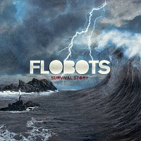 Flobots – Survival Story