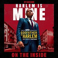 Godfather of Harlem, 21 Savage – On the Inside