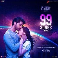 A.R. Rahman – 99 Songs (Tamil) (Original Motion Picture Soundtrack)