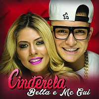 Bella, MC Gui – Cinderela