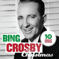 Bing Crosby – 10 Great Christmas Songs