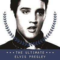 Elvis Presley – The Ultimate Elvis Presley