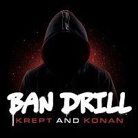 Krept & Konan – Ban Drill