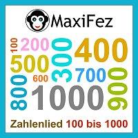MaxiFez – Zahlenlied 100 bis 1000