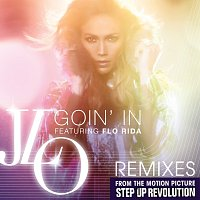 Jennifer Lopez, Flo Rida – Goin' In [Remixes]