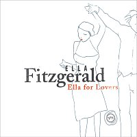 Ella Fitzgerald – Ella For Lovers