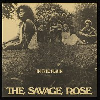 The Savage Rose – In The Plain
