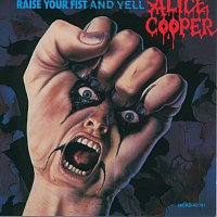 Alice Cooper – Raise Your Fist And Yell