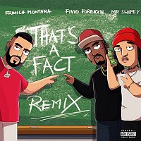 French Montana, Fivio Foreign & Mr. Swipey – That's A Fact (Remix)